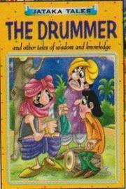 JATAKA TALES: THE DRUMMER