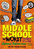 MIDDLE SCHOOL: THE WORST YEAR OF MY LIFE