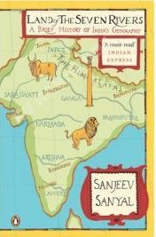 LAND OF THE SEVEN RIVERS: A BRIEF HISTORY OF INDIA