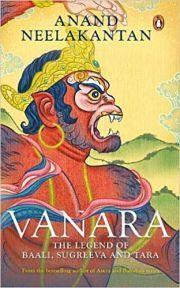 VANARA: THE LEGEND OF BAALI, SUGRIVA AND TARA