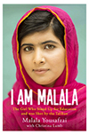I am Malala: The gilr who stood up for Educationa ans was shot by the Taliban