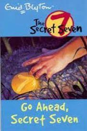 The Secret Seven: Go Ahead, Secret Seven
