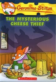 GERONIMO STILTON: THE MYSTERIOUS CHEESE THIEF