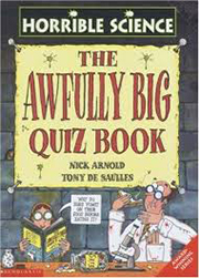 HORRIBLE SCIENCE: THE AWFULLY BIG QUIZ BOOK