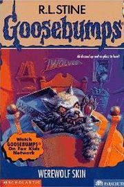 GOOSEBUMPS: WEREWOLF SKIN