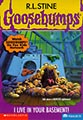 Goosebumps Give Yourself: I Live in Your Basement