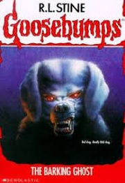 GOOSEBUMPS: THE BARKING GHOST