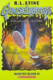 GOOSEBUMPS: MONSTER BLODD III