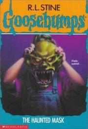 GOOSEBUMPS: THE HAUNTED MASK