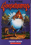 Goosebumps: Chicken Chicken