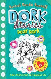 DORK DAIRIES: DEAR DORK