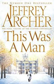 THIS WAS A MAN: THE FINAL VOLUME OF THE CLIFTON CHRONICLES height=