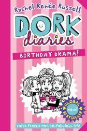 DORK DIARIES: BIRHTDAY DRAMA