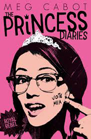 THE PRINCESS DIARIES: ROYAL REBEL