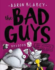 THE BAD GUYS EPISODE 3