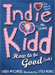 INDIE KIDD HOW TO BE GOOD