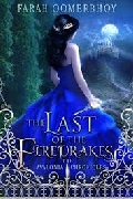 THE LAST OF THE FIRE DRAKES: THE AVALONIA CHRONICLES