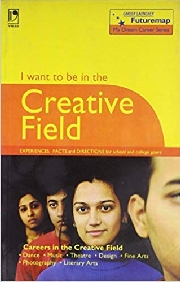 I WANT TO BE IN THE CREATIVE FIELD