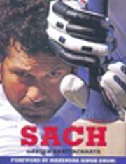 Sach: Biography of Sachin Tendulkar