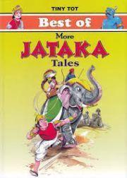 BEST OF MORE JATAKA TALES