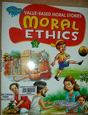 VALUE BASED MORAL STORIES: MORAL ETHICS 3