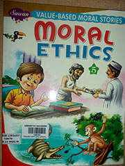 VALUE BASED MORAL STORIES: MORAL ETHICS 5