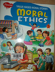 VALUE BASED MORAL STORIES: MORAL ETHICS 7
