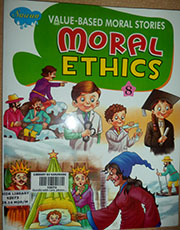 VALUE BASED MORAL STORIES: MORAL ETHICS 8