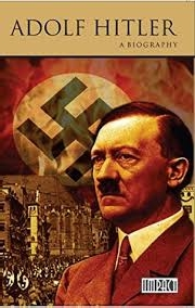 ADOLF HITLER: A BIOGRAPHY