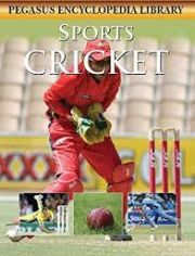 PEGASUS CHILDREN'S ENCYCLOPEDIA: CRICKET height=
