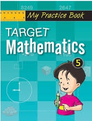 MY PRACTICE BOOK: TARGET MATHEMATICS 5