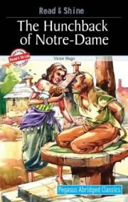 PEGASUS ABRIDGED CLASSICS: THE HUNCHBACK OF NOTRE-DAME