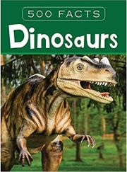 500 FACTS: DINOSAURS height=