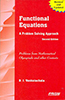 Functional Equations: A Problem Solving Approach- Second Edition