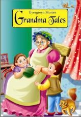 EVERGREEN STORIES: GRANDMA TALES