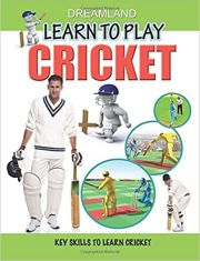 LEARN TO PLAY CRICKET: KEY SKILLS TO LEARN CRICKET height=