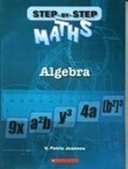STEP-BY-STEP MATHS: ALGEBRA