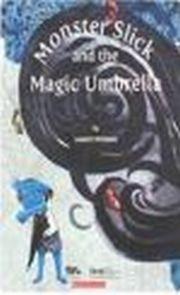MONSTER SLICK AND THE MAGIC UMBRELLA