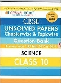 UNSOLVED PAPERS CHAPTERWISE & TOPIC WISE SCIENCE CLASS X