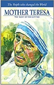 MOTHER TERESA: THE SYMBOL OF COMPASSION