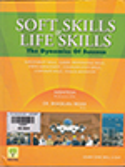 Soft Skills Life Skills: The Dyanamics of Success