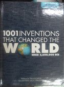 1001 INVENTIONS THAT CHANGED THE WORLD SINCE 2600000 BCE