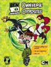 BEN 10 OMNIVERSE: OPPOSITES