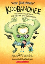 THE BOOK-ASURAS KOOBANDHEE: THE ADVENTURES O FBALA AND THE BOOK-BARFING MONSTER height=