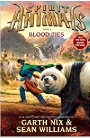 SPIRIT ANIMALS BOOK 3 BLOOD TIES