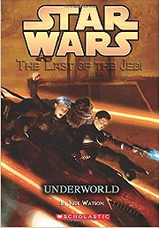 STAR WARS: THE LAST OF THE JEIDI #3 UNDERWORLD