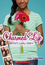 CHARMED LIFE: CAITLIN'S LUCKY CHARM height=