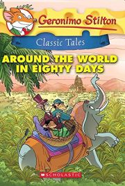 GERONIMO STILTON: AROUND THE WORLD IN EIGHTY DAYS