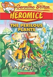 GERONIMO STILTON: THE PERILOUS PLANTS