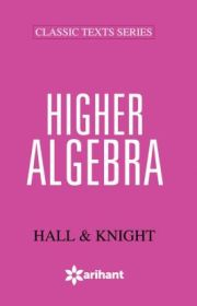 HIGHER ALGEBRA height=